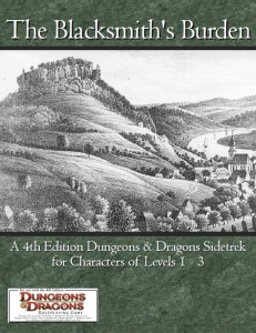 The Blacksmith's Burden (4th Edition D&D)